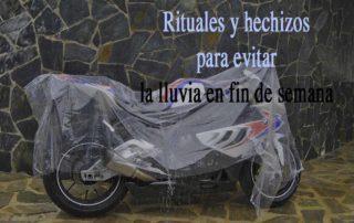 lluvia en fin de semana hechizos, lluvia en moto, salir con lluvia, rituales para que deje de llover